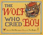 wolf who cried boy
